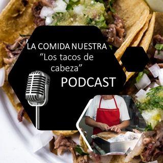 A comida nossa 06 - Os Tacos de Cabeça