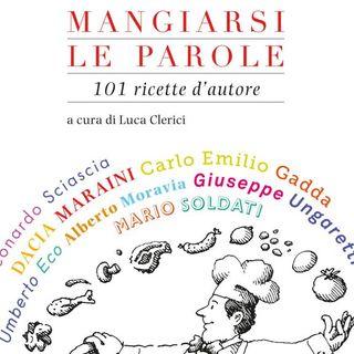 "Luca Clerici ""Mangiarsi le parole"""