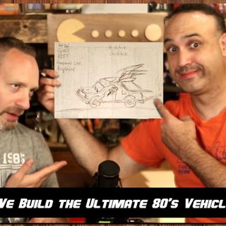 We build the ULTIMATE 80's Vehicle!