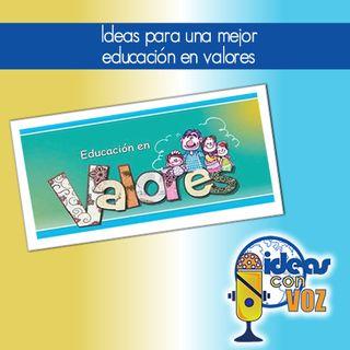 Ideas para una mejor educación en valores