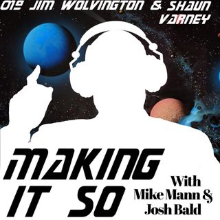 E019 - Jim Wolvington & Shaun Varney are full of sound, but not fury.