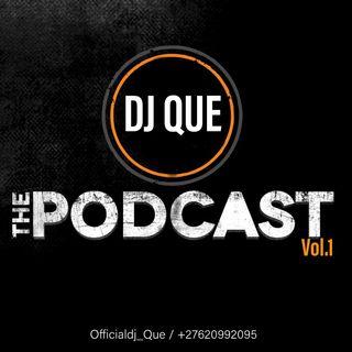 The Podcast - DJ Que