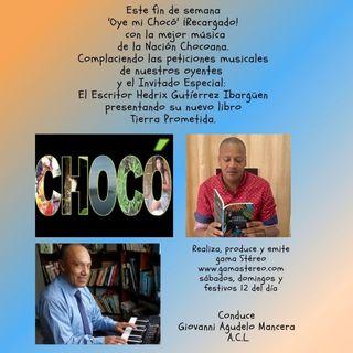 Oye mi Choco Marzo 6 de 2021 de 2021 Nuevos Talentos y el Maestro Ostual Serna Invitado Especial