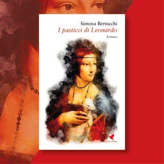 """S02E31 - Simona Bertocchi e """"I pasticci di Leonardo"""""""