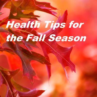 Health & Wellness #18 Tips for Health & Wellness for the Fall Season