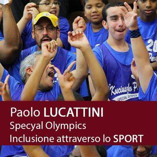 PAOLO LUCATTINI - Special Olympics, inclusione attraverso lo Sport
