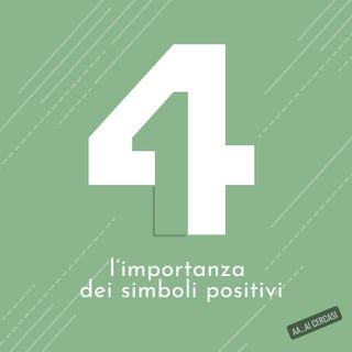 041 L'importanza dei simboli positivi