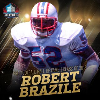 Survive and Advance: Newest Member of The Pro football HOF Robert Brazile, Plus Pastrana Makes a Mockery of Evel