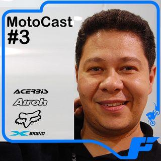 Motocast #3 - Fernando Silvestre fala sobre FOX, Acerbis, Airoh e conta sua história de vida.