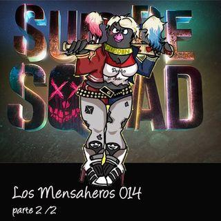 Los Mensaheros 014- Escuadron suicida - parte 2 de 2