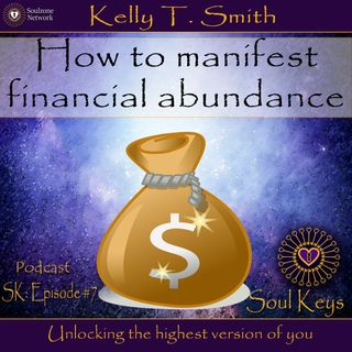 SK:7 How to manifest financial abundance
