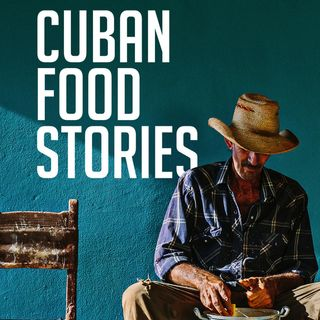 06. An Interview Cuban Food Stories Director Asori Soto
