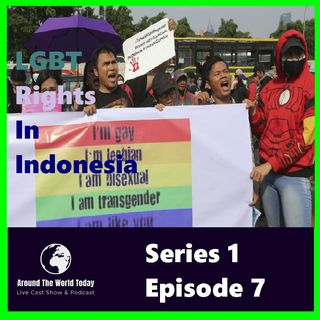 Around the World Today Series 1 Episode 7 - gay rights in Indonesia