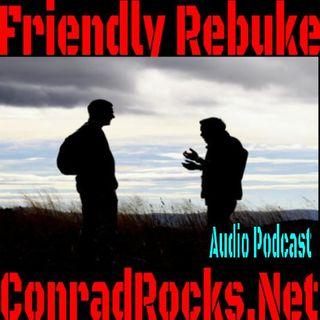 Friendly Rebuke