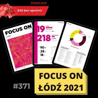 #371 Focus on Łódź - edycja luty 2021