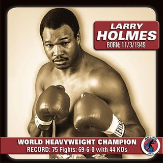 History of Heavyweight Boxing: Chapter 10 - Larry Holmes