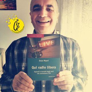 L'intervista ad Enzo Mauri scrittore di Qui Radio Libera