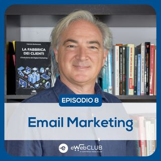 EP.8 - E-mail marketing