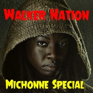 """Ep 30 """"The Michonne Special"""" Part 2"""