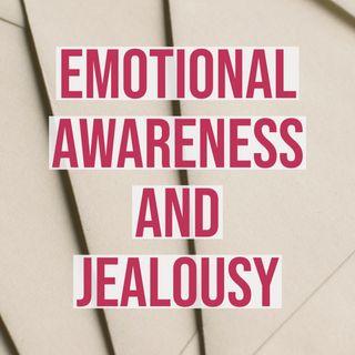 Emotional Awareness and Jealousy