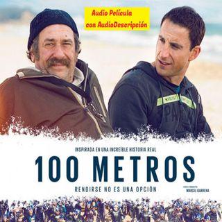 100 Metros 🎬🎙 con Audio Descripción