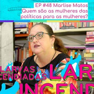 Marlise Matos - Quem são as mulheres das políticas para mulheres?
