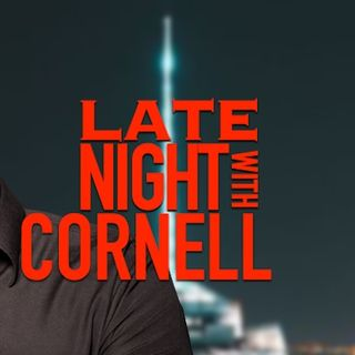 Late Night with Cornell