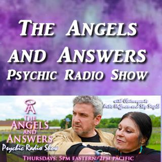 The Angels & Answers Psychic Radio Show