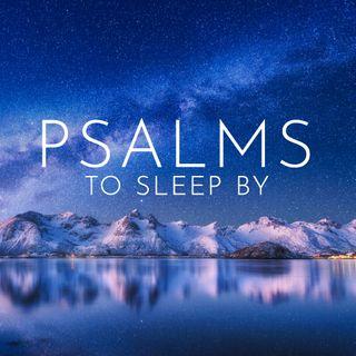 Psalms to Sleep By