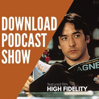 e Download Podcast Show - S4 E04: High Fidelity