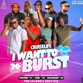 #CruiseLife I Want To Burst (Dynasty + Tazz)
