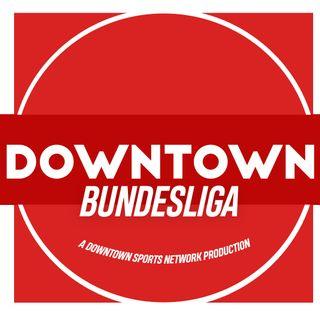 Downtown Bundesliga Podcast