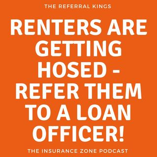 Renters are getting HOSED - Refer them to a loan officer!