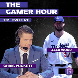 The Gamer Hour - Chris Puckett Interviews MLB Pitcher Alex Wood