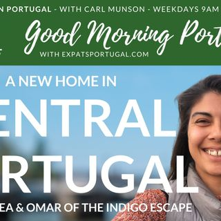 Living the Dream in Central Portugal | Indigo Escape's Andrea & Omar on the GMP!