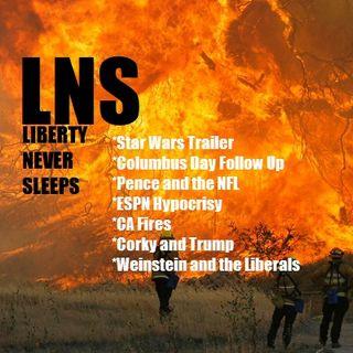 Liberty Never Sleeps 10/10/17 Show