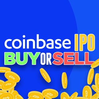 55. Coinbase IPO Stock Analysis | $COIN Buy or Sell