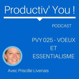 PVY EP025 VOEUX ET ESSENTIALISME