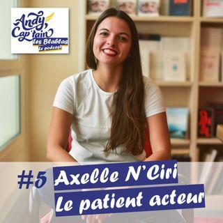 #5 Axelle NCiri, le patient acteur