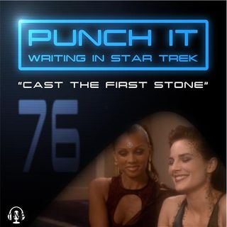 Punch It 76 - Cast the First Stone