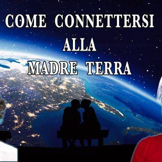 Connessione con la Madre Terra (parte di intervista)