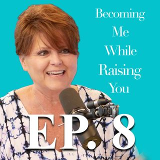 Kristin Clark on Episode 8 of Becoming Me While Raising You
