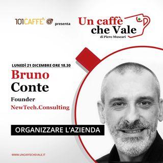 Bruno Conte: Organizzare l'azienda