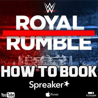 HOW TO BOOK: Royal Rumble 2018