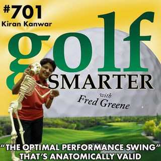 """The Optimal Performance Swing"" or TOPS that is 100% Biomechanically & Anatomically Valid with Kiran Kanwar"
