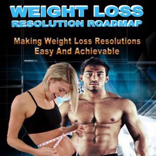 Weight Loss Resolution Roadmap 2
