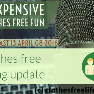 clothes free living update # 13 apr 8 2016