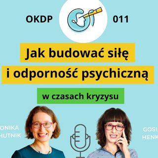 OKDP 011 Jak budować siłę i odporność psychiczną w czasie kryzysu
