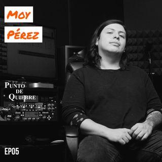 EP05 – Moy Pérez | De Producir y promover el Metal en México, Reconstruct Records y Reconstruct Talent |