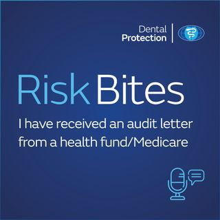 RiskBites: I have received an audit letter from a health fund/Medicare